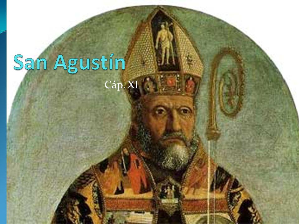 San Agustín Cáp. XI