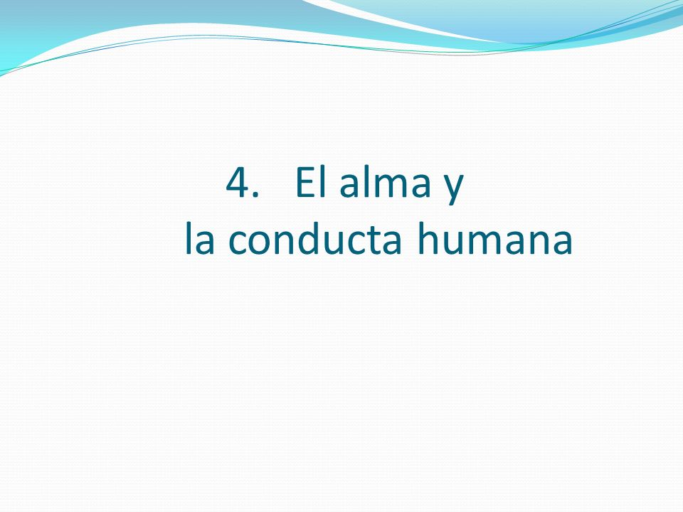El alma y la conducta humana