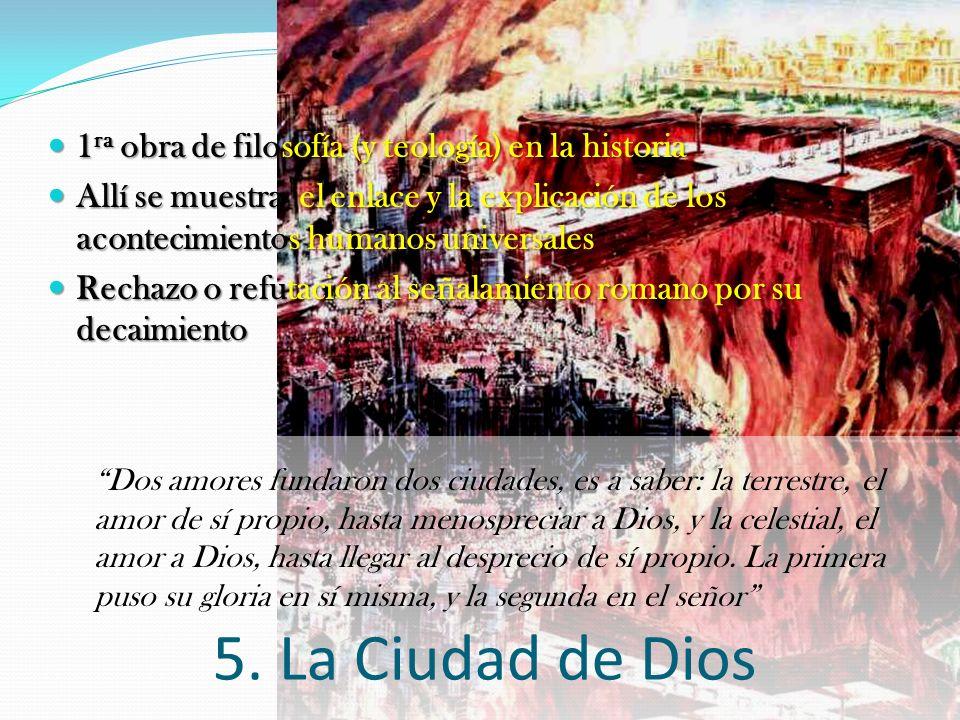 La Ciudad de Dios 1ra obra de filosofía (y teología) en la historia