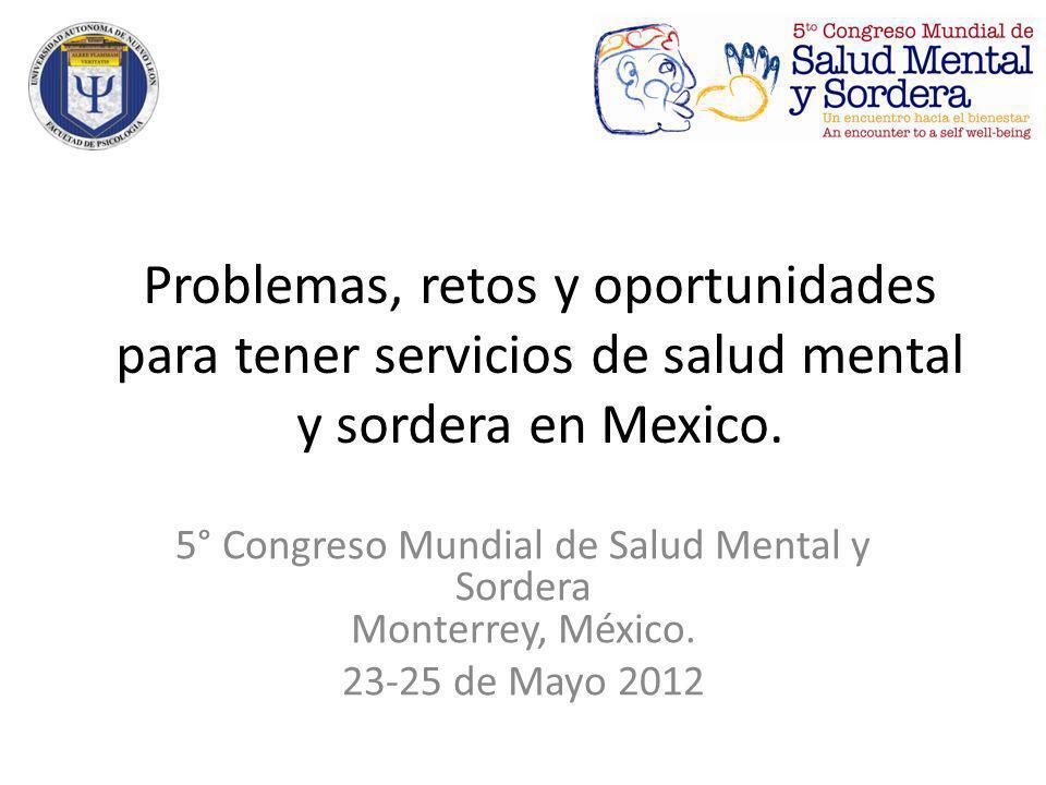 5° Congreso Mundial de Salud Mental y Sordera Monterrey, México.