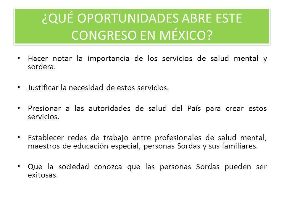 ¿QUÉ OPORTUNIDADES ABRE ESTE CONGRESO EN MÉXICO