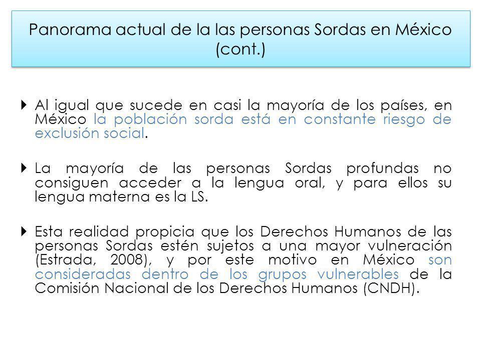 Panorama actual de la las personas Sordas en México (cont.)