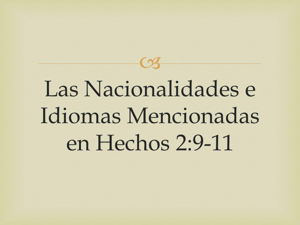 Las Nacionalidades e Idiomas Mencionadas en Hechos 2:9-11