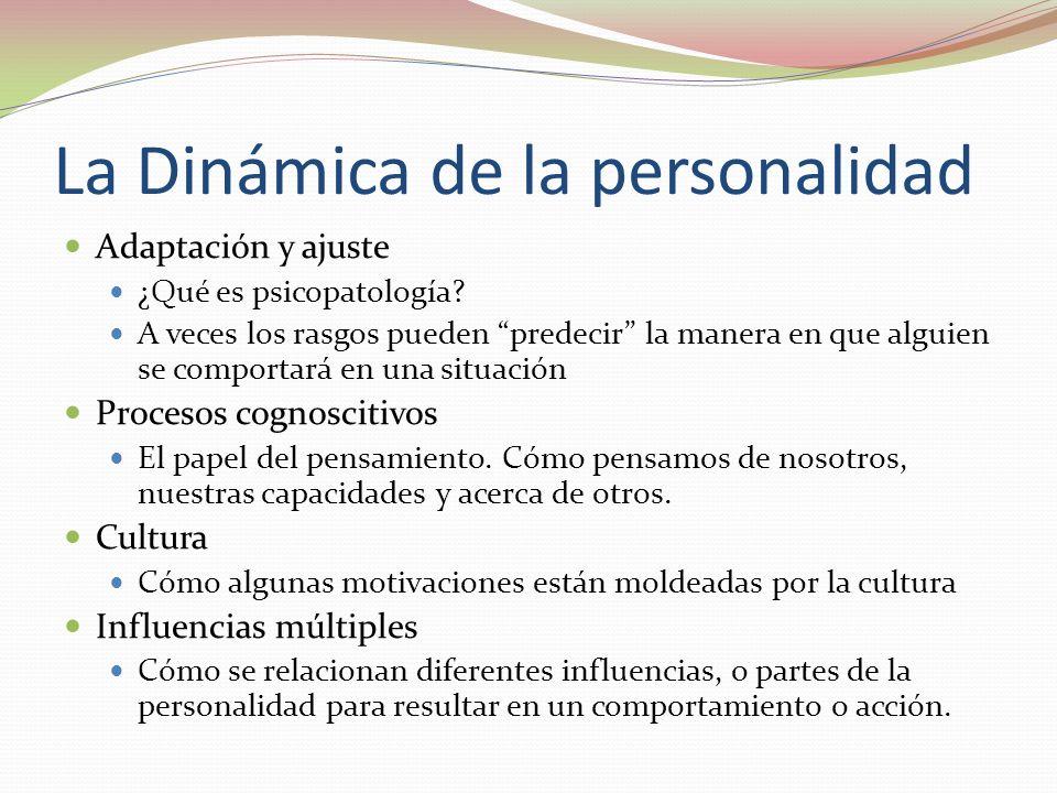 La Dinámica de la personalidad