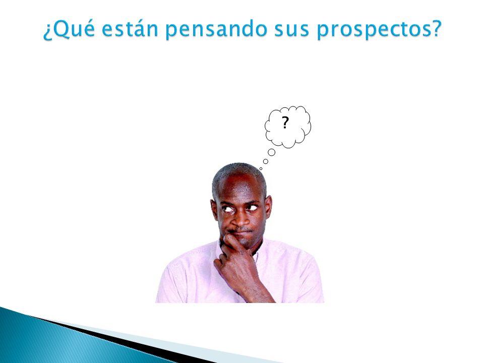 ¿Qué están pensando sus prospectos