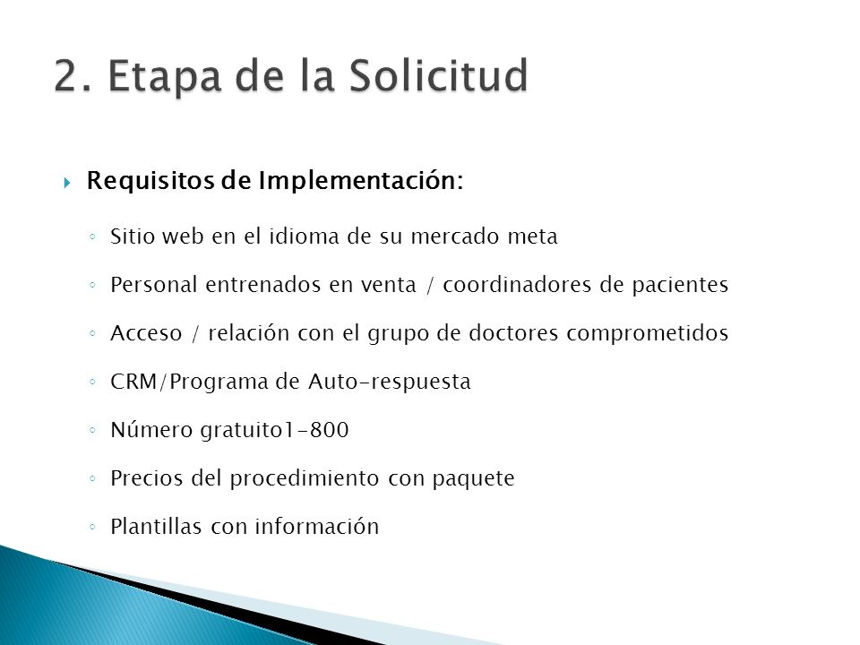 2. Etapa de la Solicitud Requisitos de Implementación: