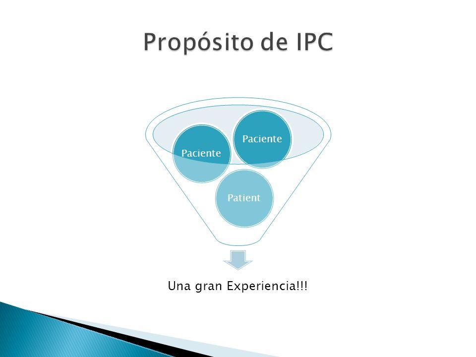 Propósito de IPC Paciente Patient Una gran Experiencia!!!