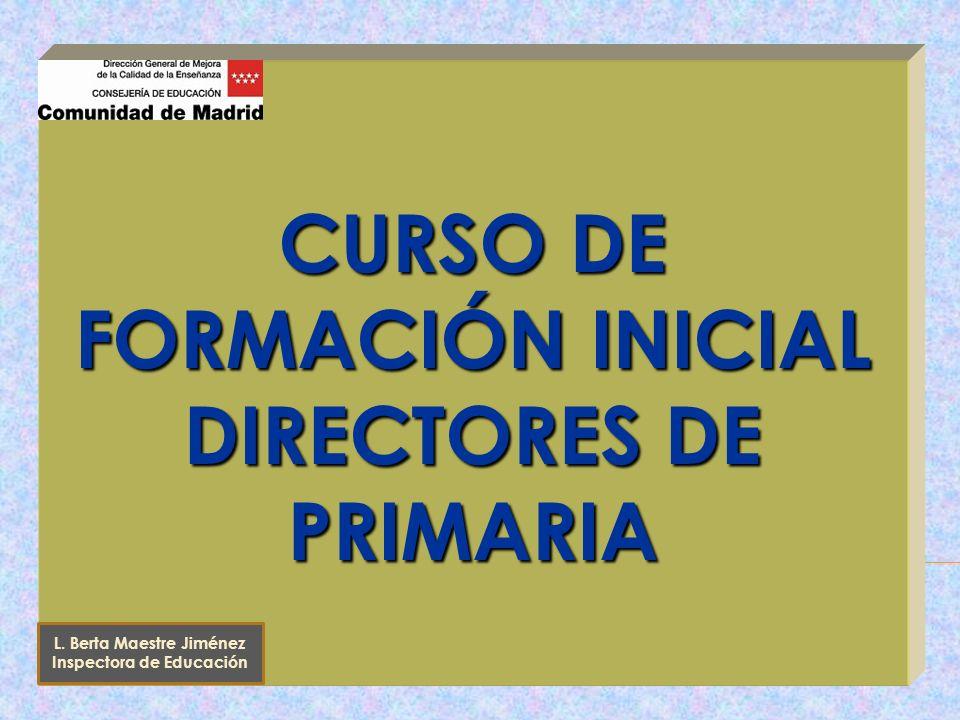 CURSO DE FORMACIÓN INICIAL DIRECTORES DE PRIMARIA