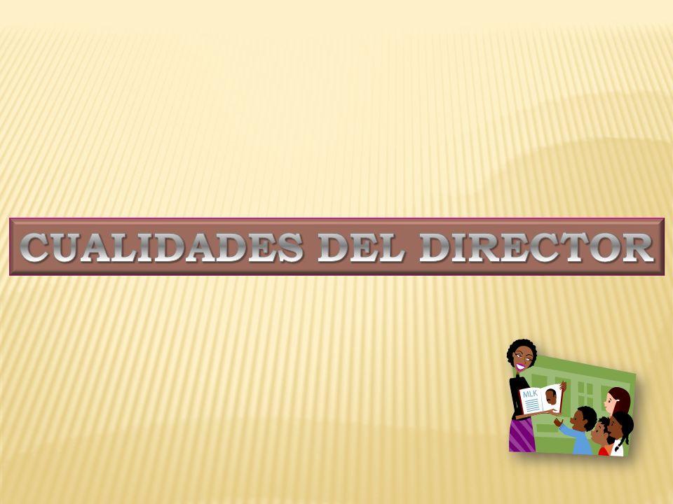 CUALIDADES DEL DIRECTOR