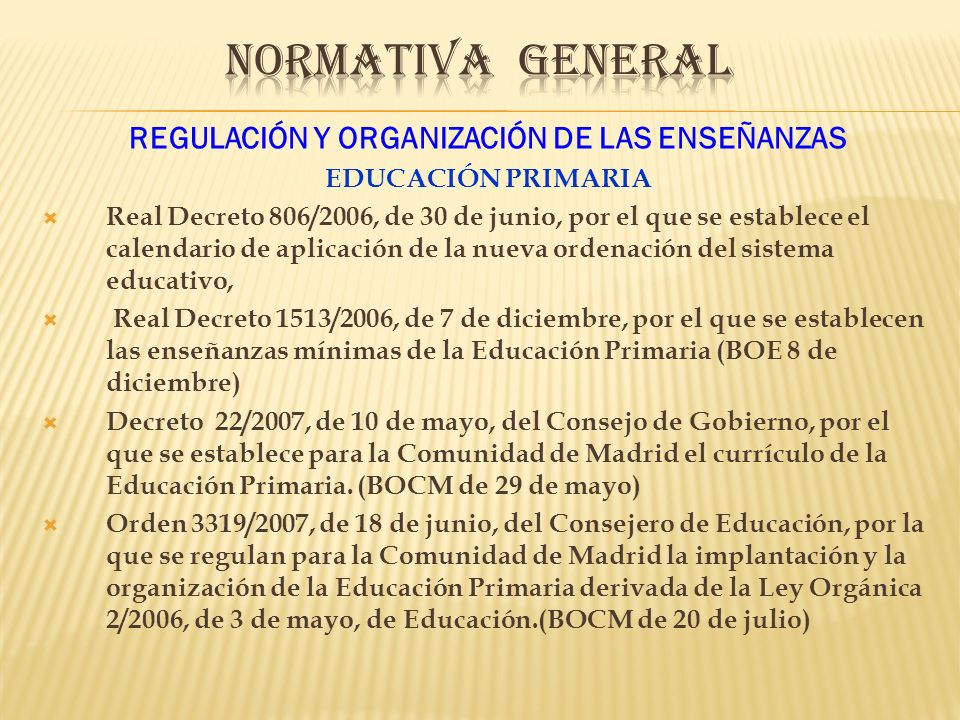 REGULACIÓN Y ORGANIZACIÓN DE LAS ENSEÑANZAS