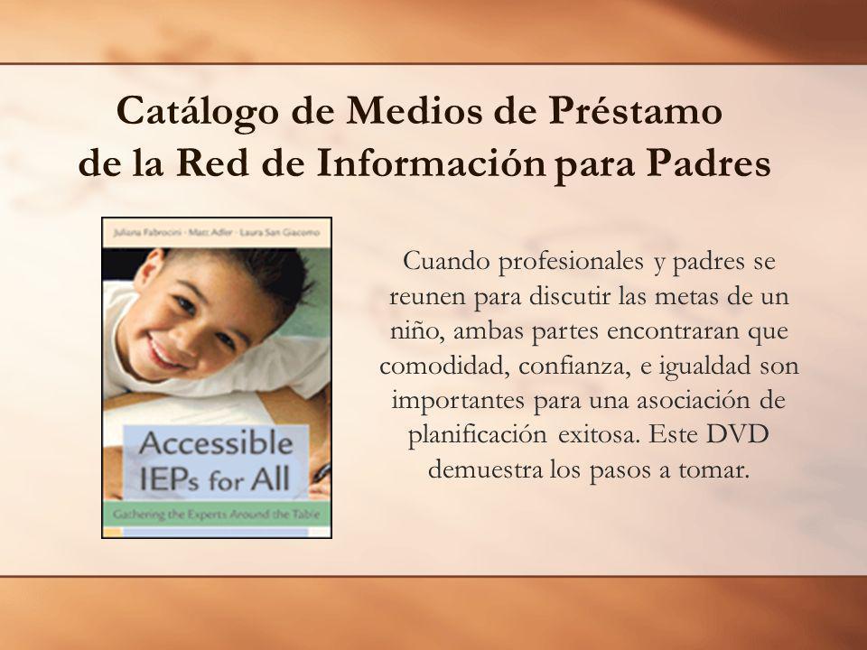 Catálogo de Medios de Préstamo de la Red de Información para Padres