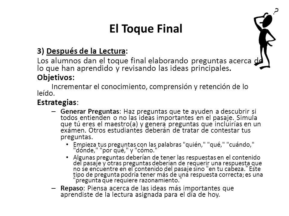 El Toque Final 3) Después de la Lectura: