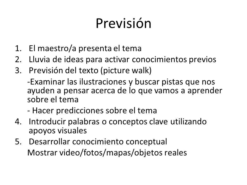 Previsión El maestro/a presenta el tema