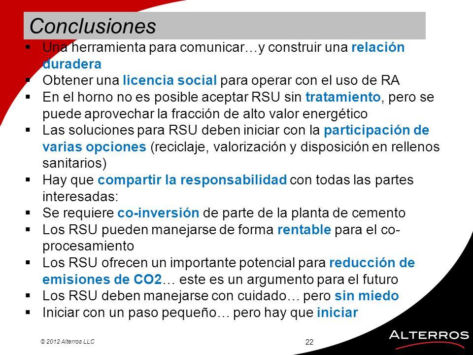 Conclusiones Una herramienta para comunicar…y construir una relación duradera. Obtener una licencia social para operar con el uso de RA.