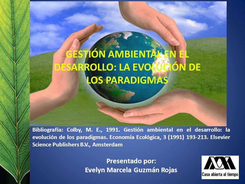 GESTIÓN AMBIENTAL EN EL DESARROLLO: LA EVOLUCIÓN DE LOS PARADIGMAS