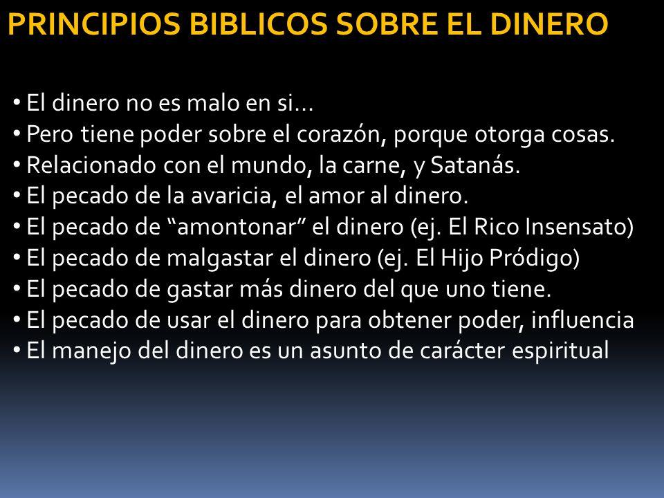 PRINCIPIOS BIBLICOS SOBRE EL DINERO
