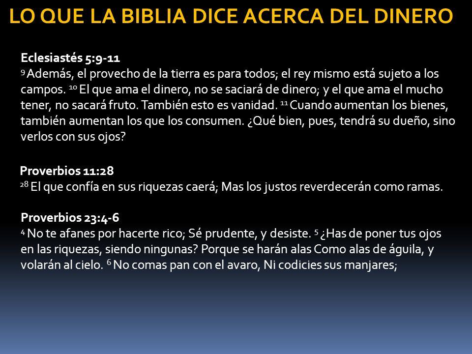 LO QUE LA BIBLIA DICE ACERCA DEL DINERO