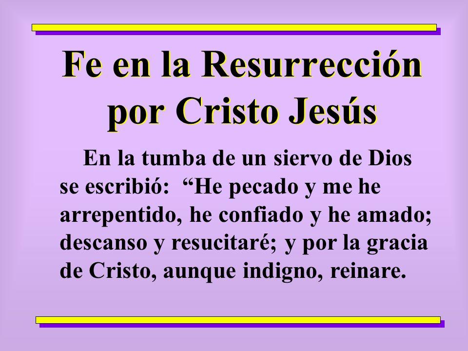 Fe en la Resurrección por Cristo Jesús