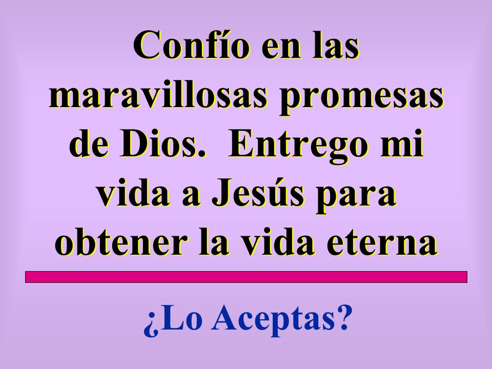 Confío en las maravillosas promesas de Dios