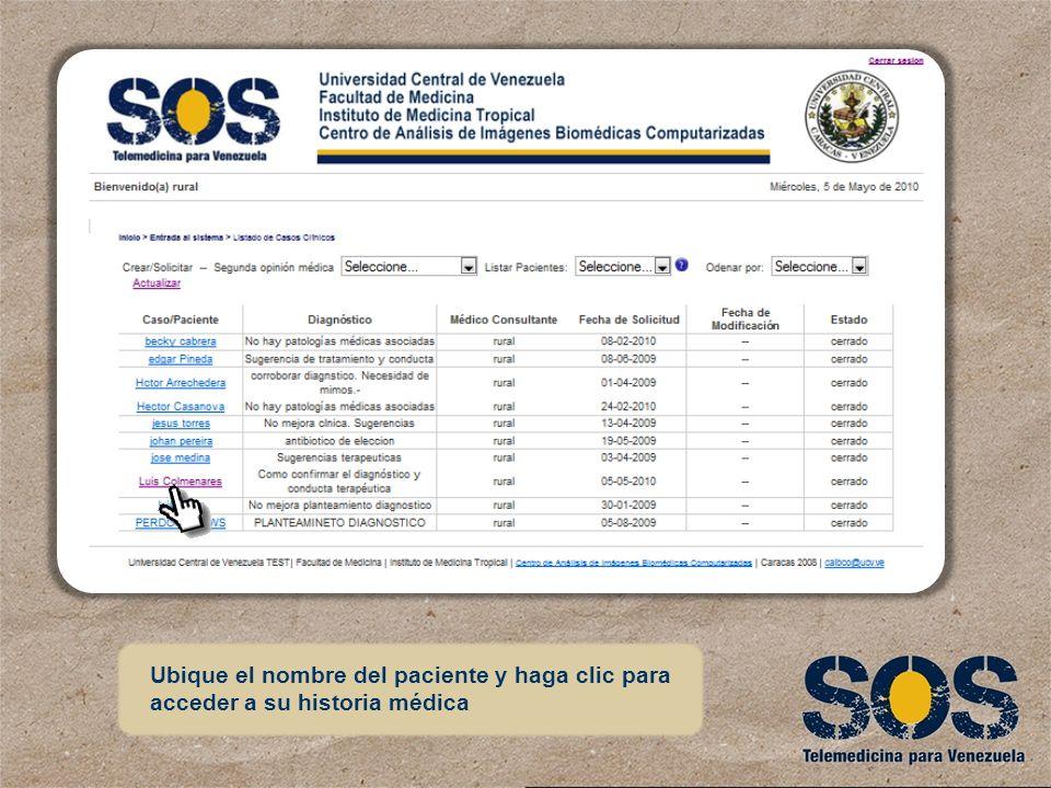 Ubique el nombre del paciente y haga clic para acceder a su historia médica