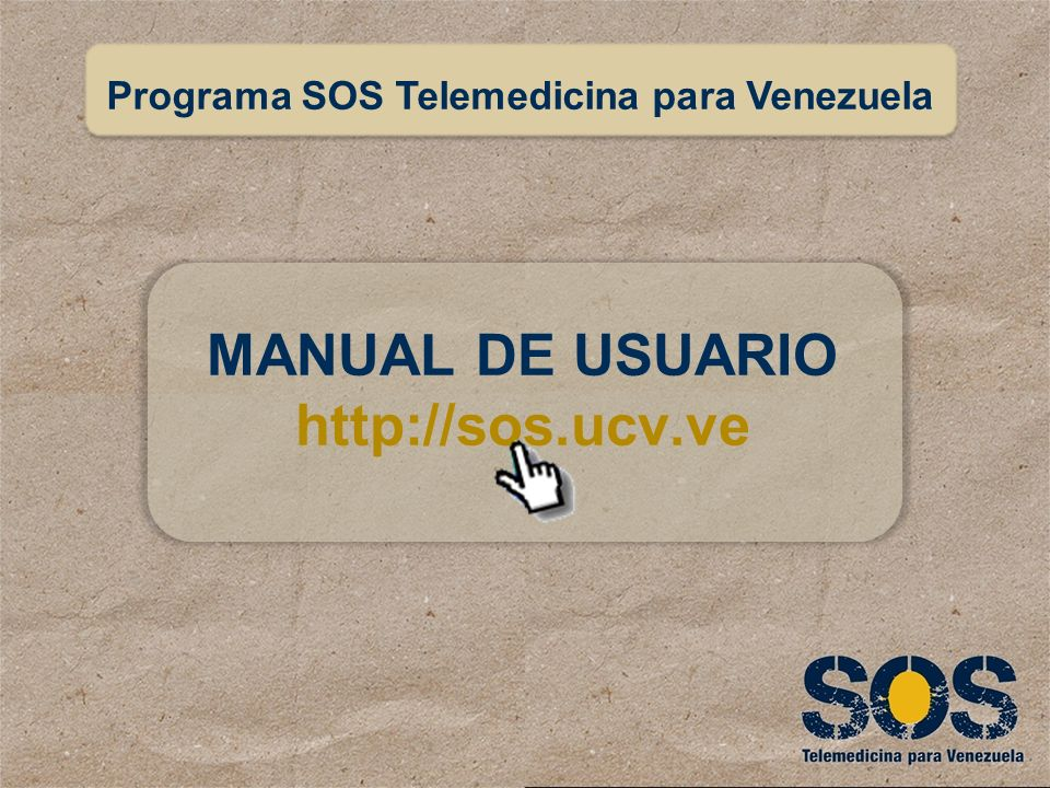 MANUAL DE USUARIO http://sos.ucv.ve