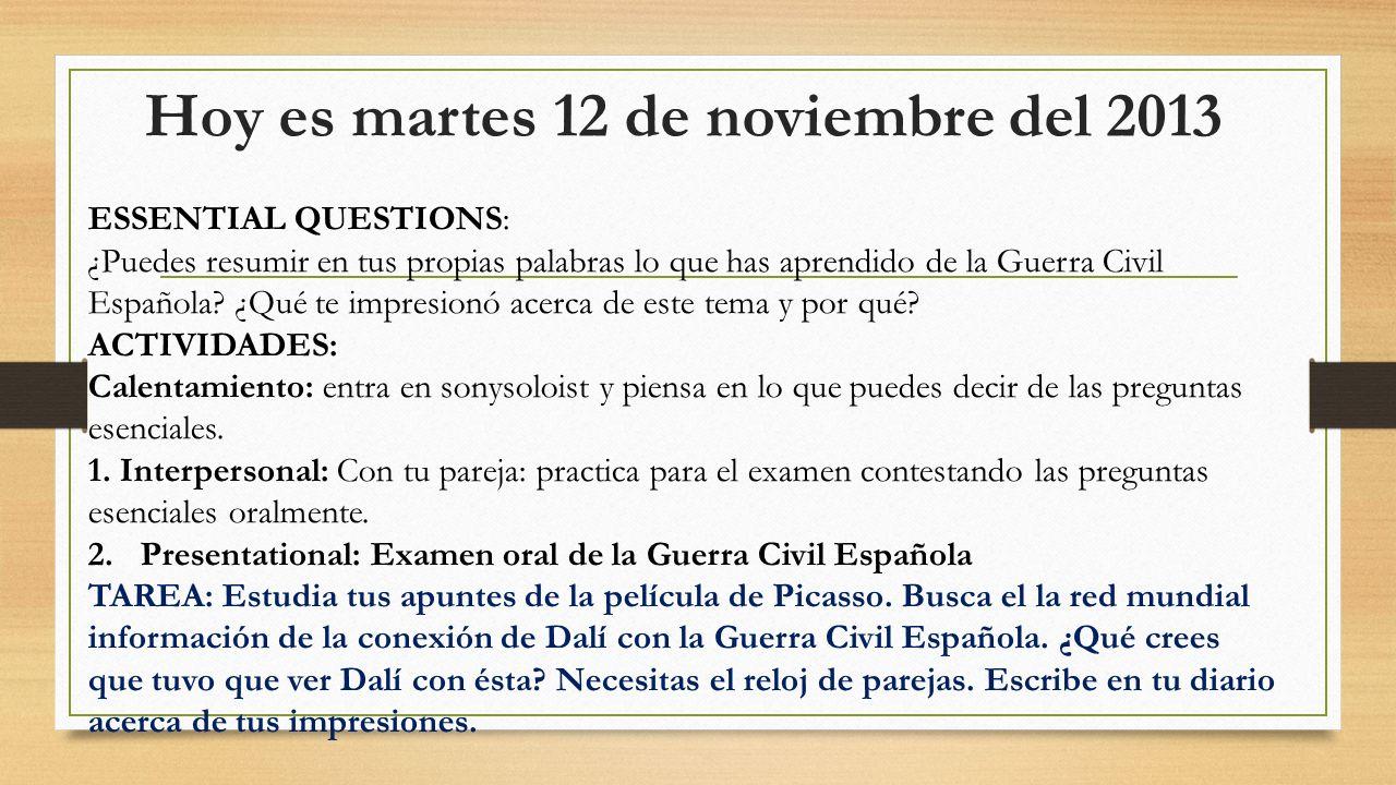 Hoy es martes 12 de noviembre del 2013