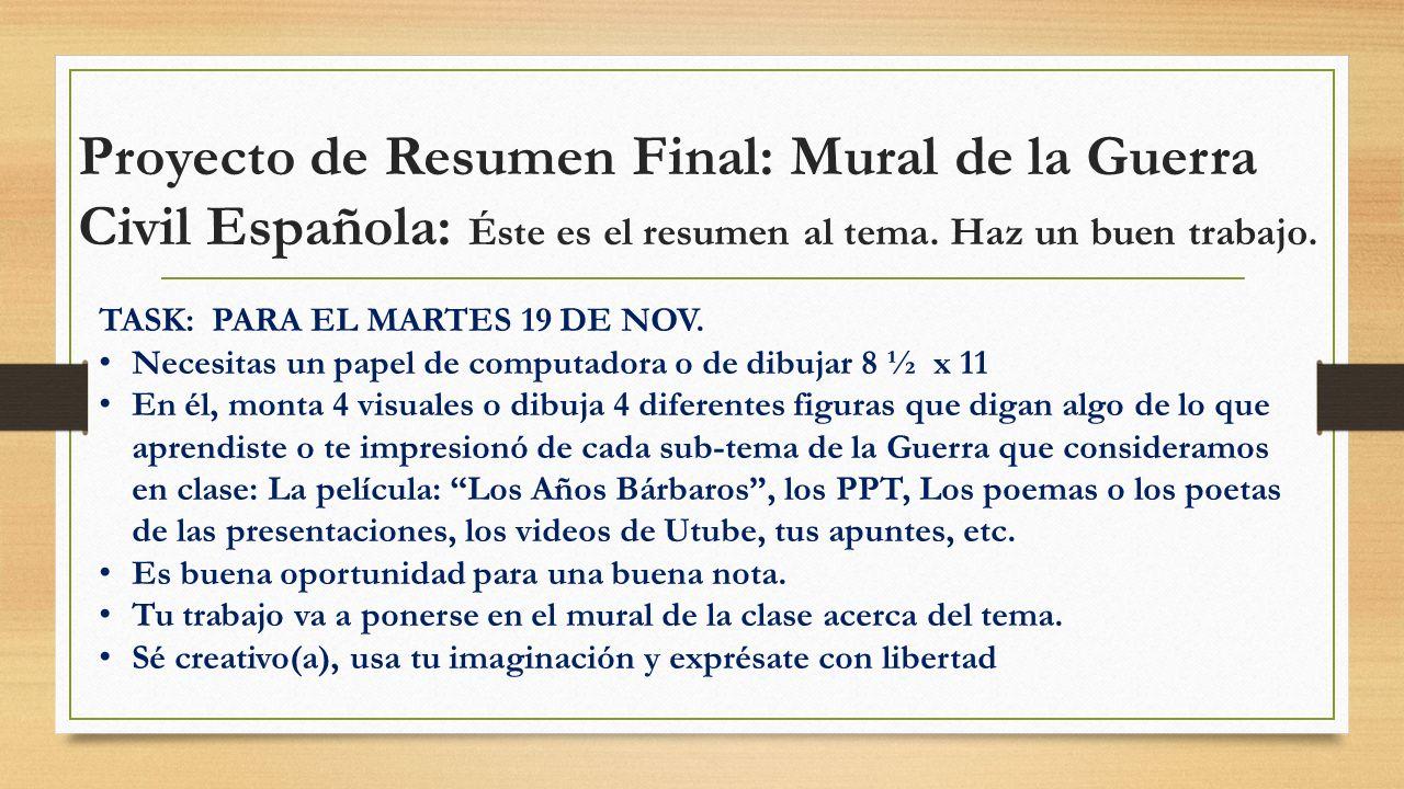 Proyecto de Resumen Final: Mural de la Guerra Civil Española: Éste es el resumen al tema. Haz un buen trabajo.