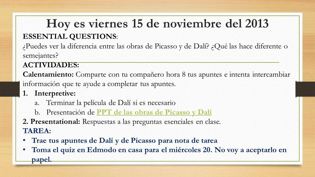 Hoy es viernes 15 de noviembre del 2013