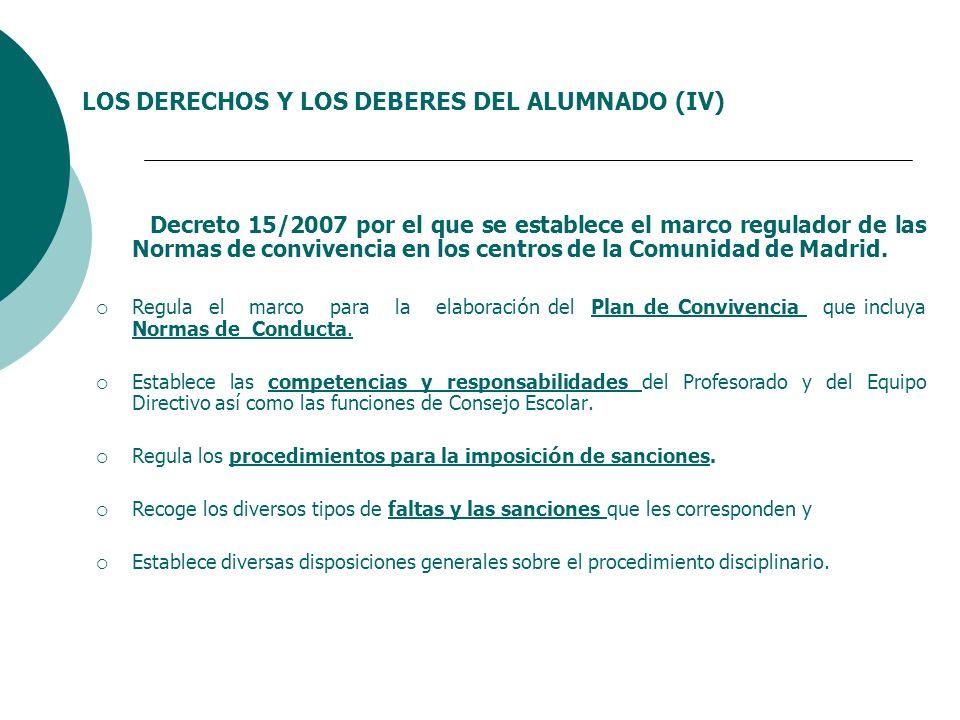 LOS DERECHOS Y LOS DEBERES DEL ALUMNADO (IV)