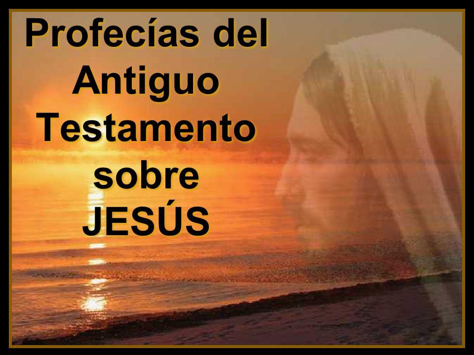 Profecías del Antiguo Testamento sobre JESÚS