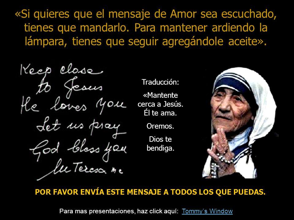 «Mantente cerca a Jesús. Él te ama.