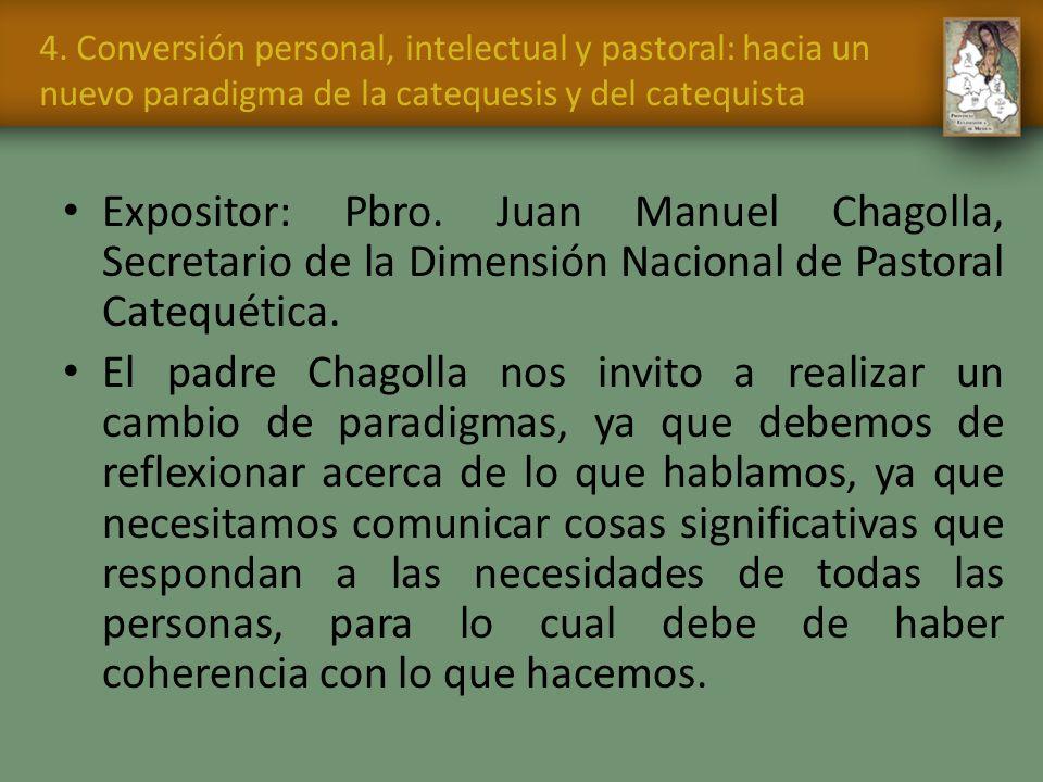 4. Conversión personal, intelectual y pastoral: hacia un nuevo paradigma de la catequesis y del catequista