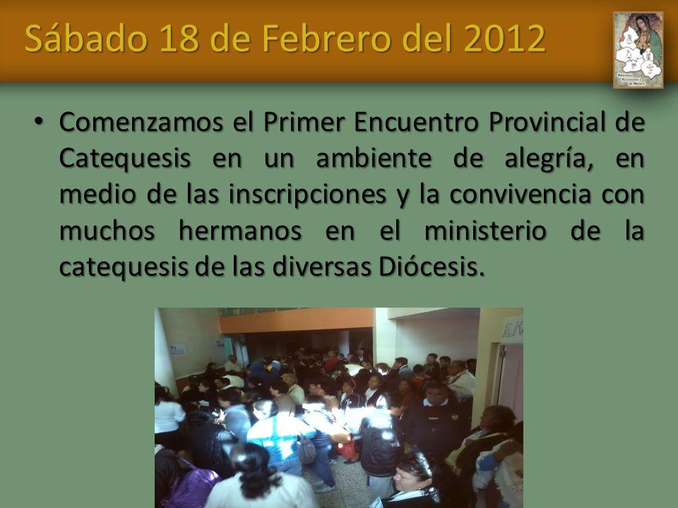Sábado 18 de Febrero del 2012