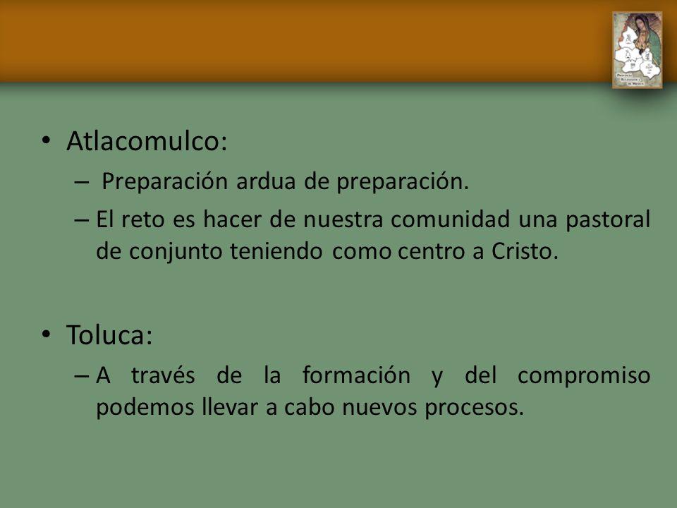Atlacomulco: Toluca: Preparación ardua de preparación.