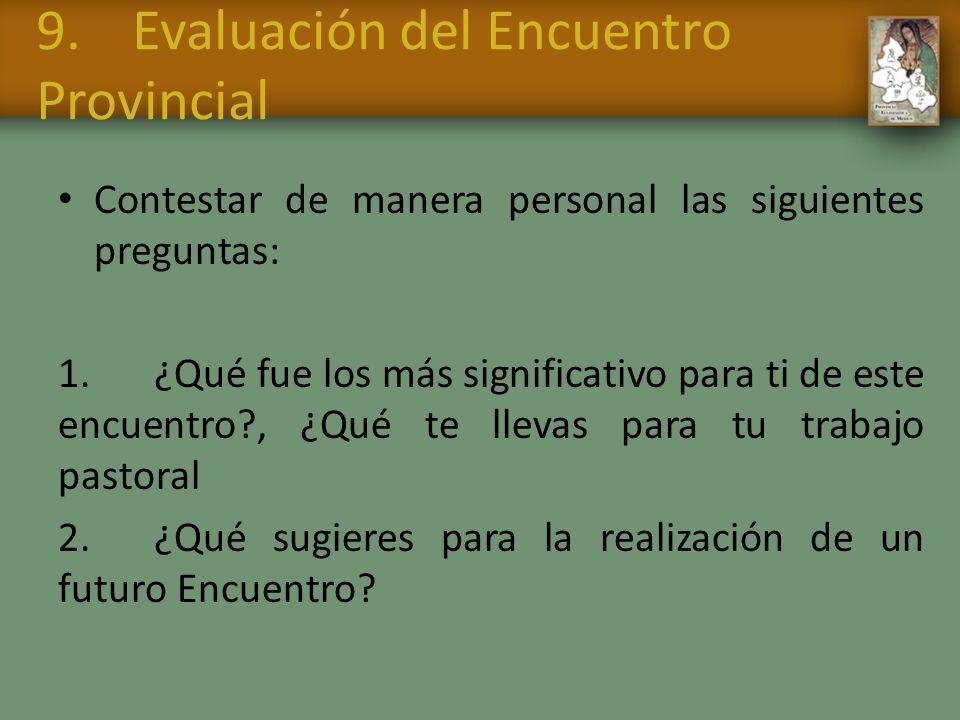 9. Evaluación del Encuentro Provincial
