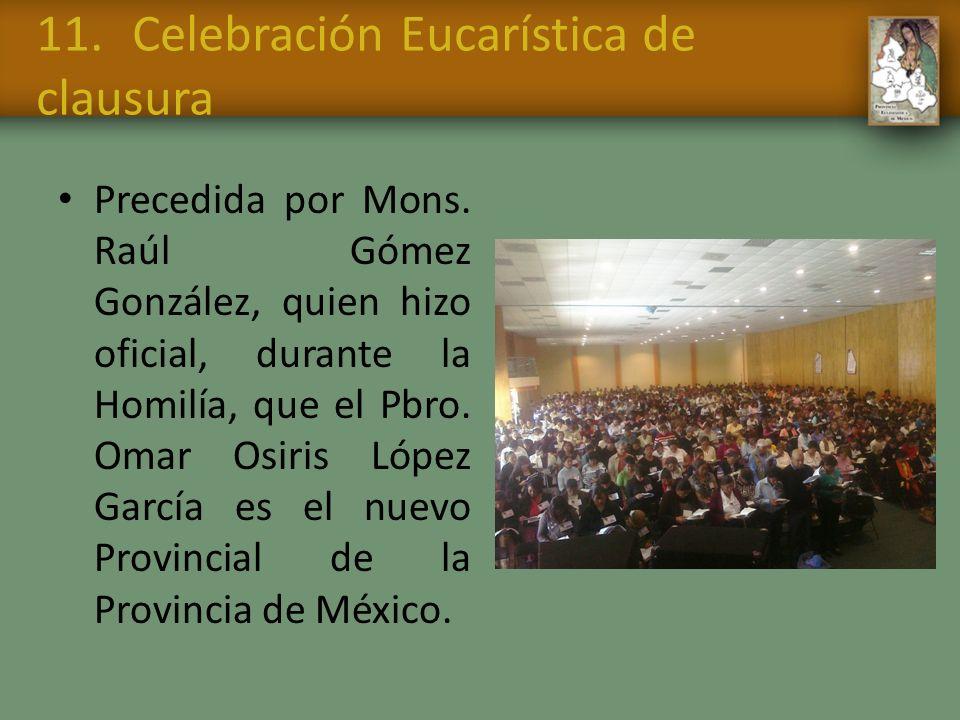 11. Celebración Eucarística de clausura