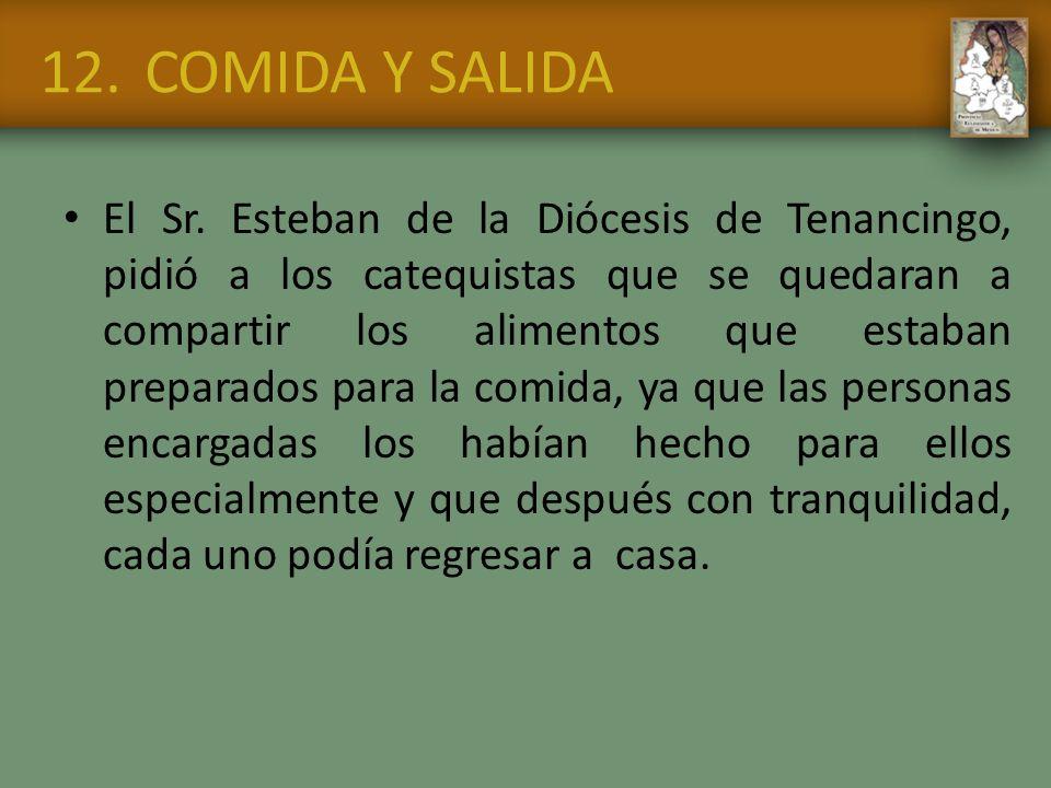 12. COMIDA Y SALIDA