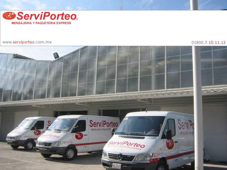 www.serviporteo.com.mx 01800.7.10.11.12