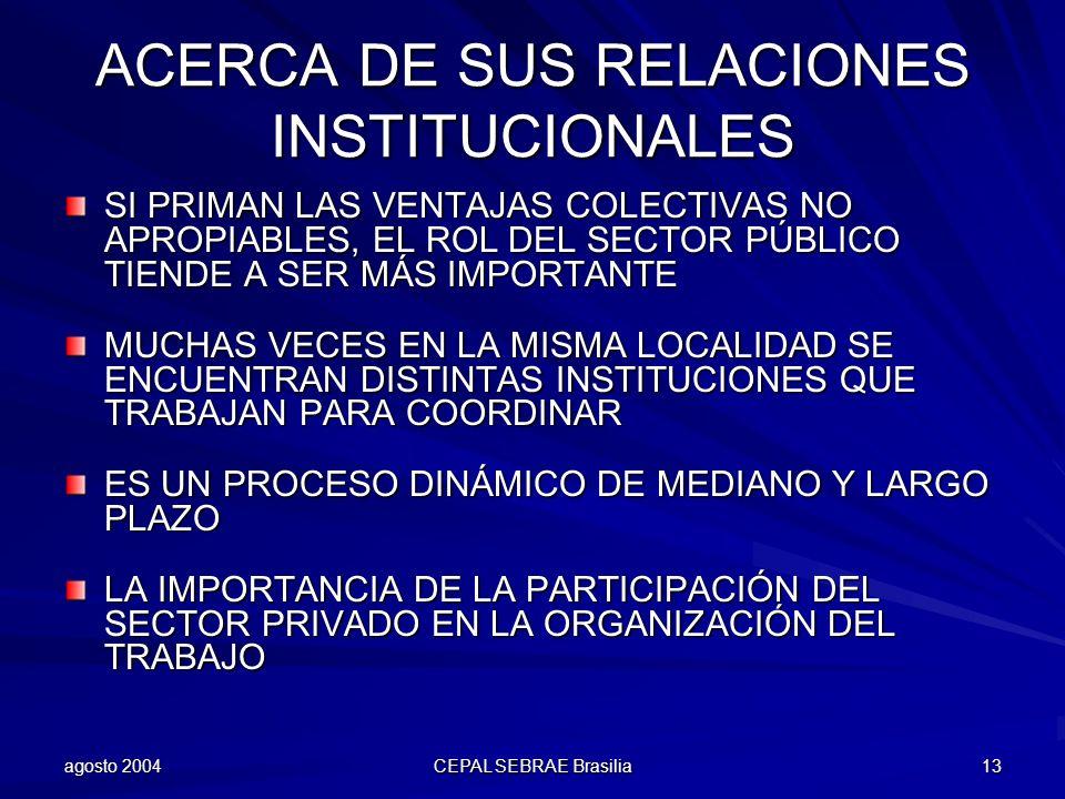 ACERCA DE SUS RELACIONES INSTITUCIONALES