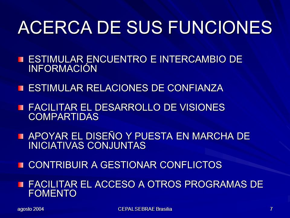 ACERCA DE SUS FUNCIONES