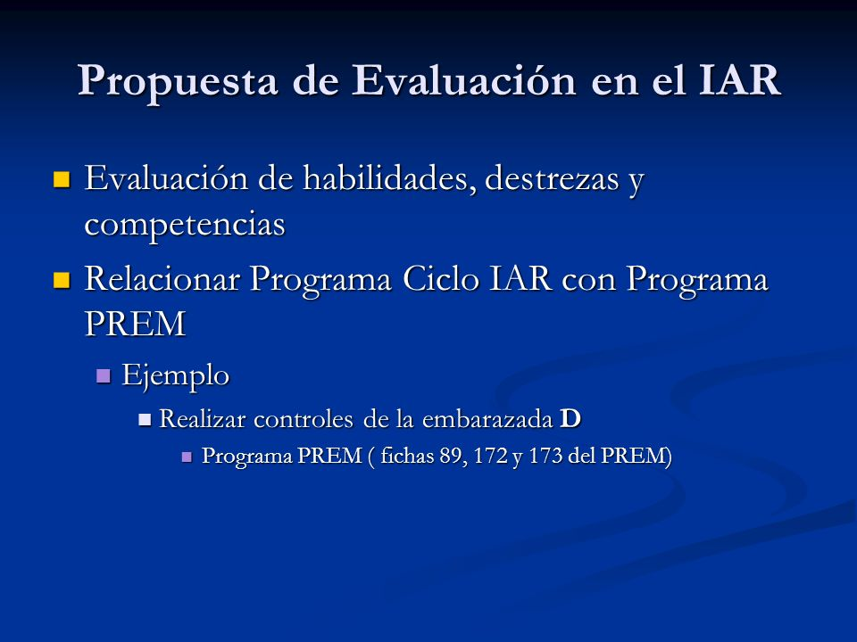 Propuesta de Evaluación en el IAR
