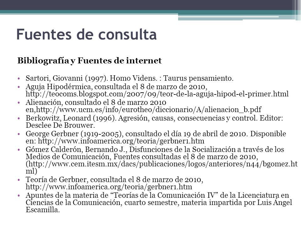 Fuentes de consulta Bibliografía y Fuentes de internet