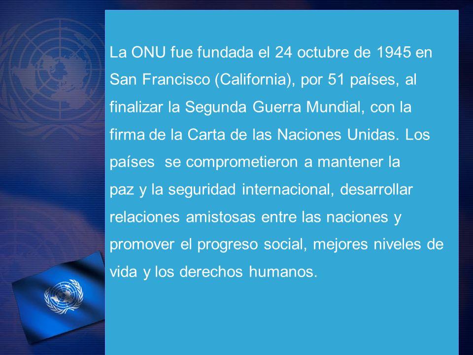 La ONU fue fundada el 24 octubre de 1945 en