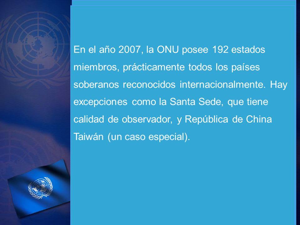 En el año 2007, la ONU posee 192 estados