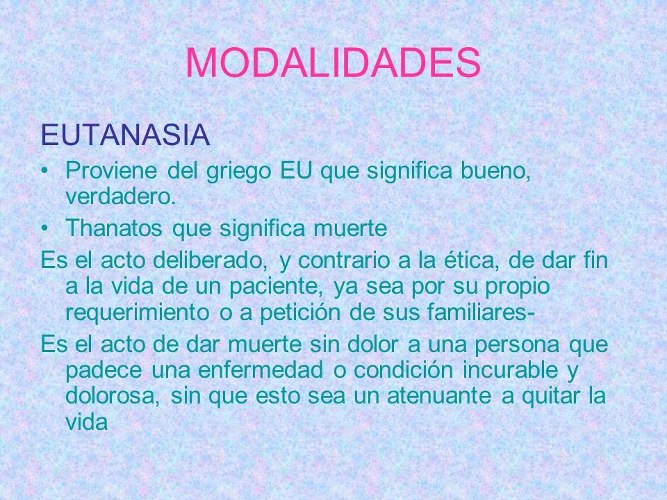 MODALIDADES EUTANASIA