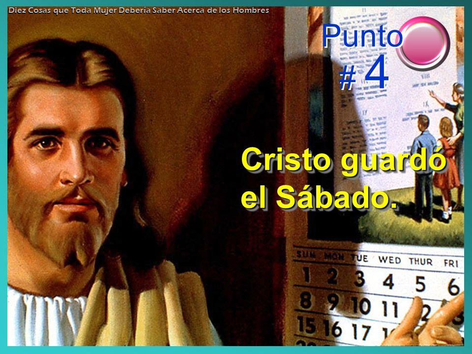 Cristo guardó el Sábado.