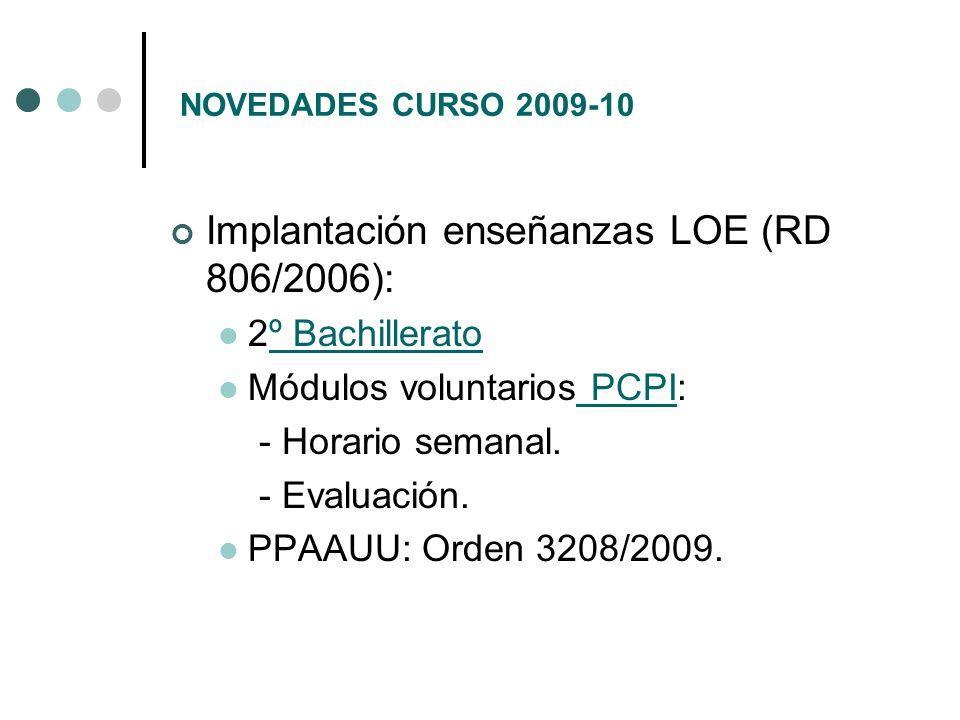 Implantación enseñanzas LOE (RD 806/2006):