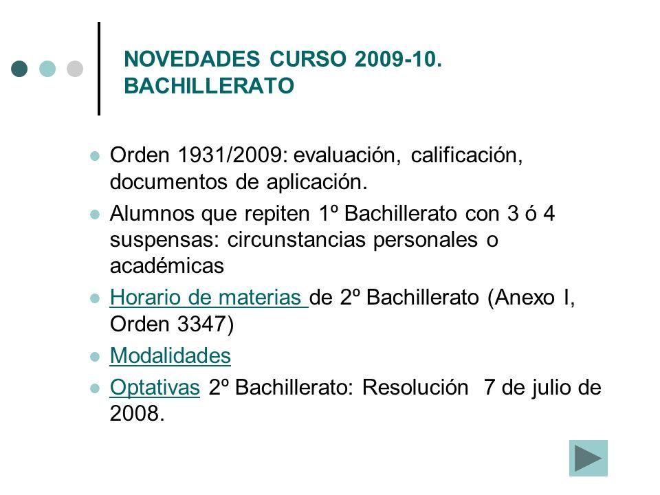 NOVEDADES CURSO 2009-10. BACHILLERATO
