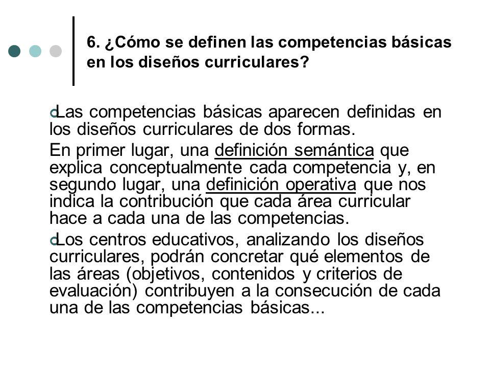 6. ¿Cómo se definen las competencias básicas en los diseños curriculares