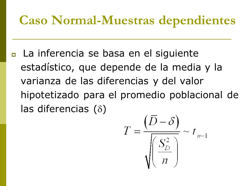 Caso Normal-Muestras dependientes